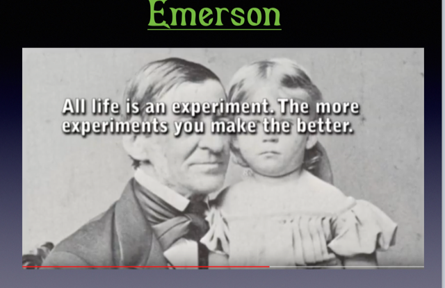 All life is an experiment. Emerson