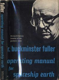 """""""Operating Manual for Spaceship Earth"""" by R. Buckminster Fuller"""